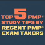Top 5 PMP Study Tips from Recent PMP Exam Takers