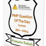 'PMP Question of the day' Contest Winners for January 2014