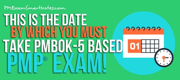 pmbok 6 exam last date pmi