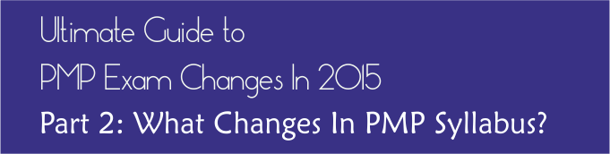 pmp changes 2015 changes to pmp syllabus