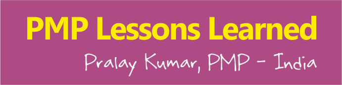 pmp lessons learned pralay kumar