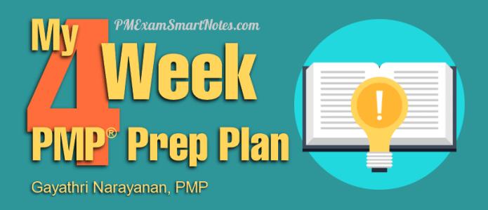 my 4 week pmp study plan gayathri narayanan pmp